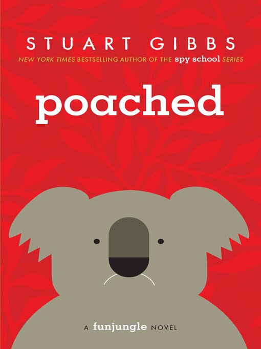 Title details for Poached by Stuart Gibbs - Wait list