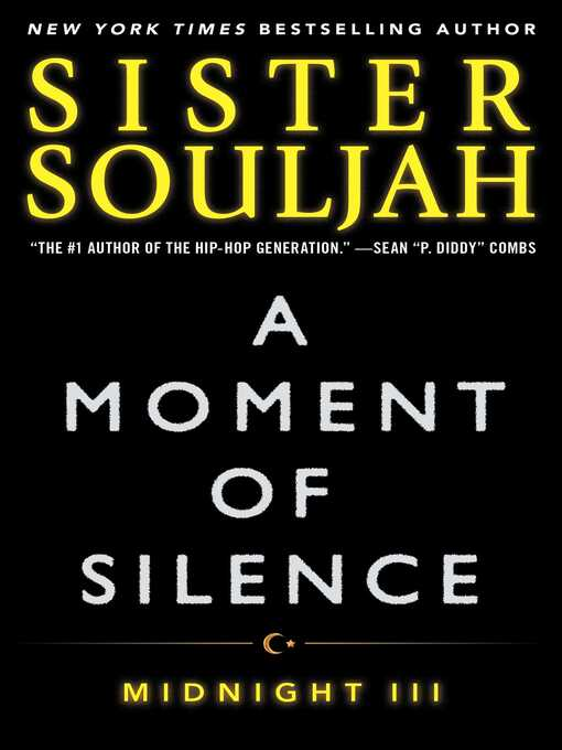 Title details for A Moment of Silence by Sister Souljah - Available