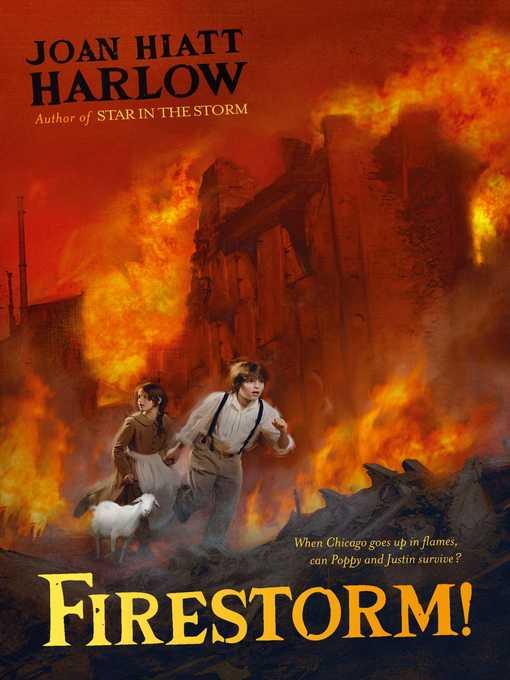 Title details for Firestorm! by Joan Hiatt Harlow - Available