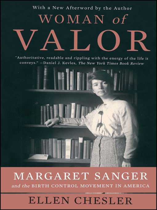 Title details for Woman of Valor by Ellen Chesler - Available