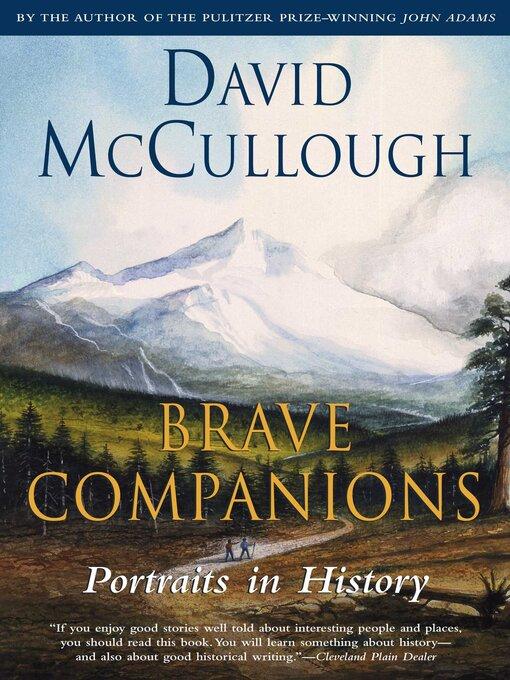 Title details for Brave Companions by David McCullough - Wait list