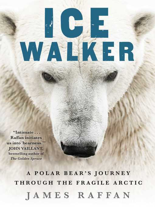 Title details for Ice Walker by James Raffan - Available