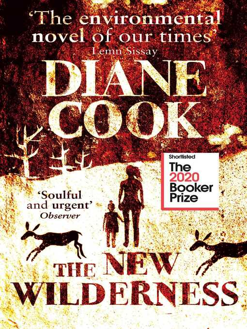 Title details for The New Wilderness by Diane Cook - Wait list