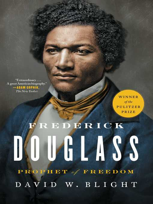 Title details for Frederick Douglass by David W. Blight - Available