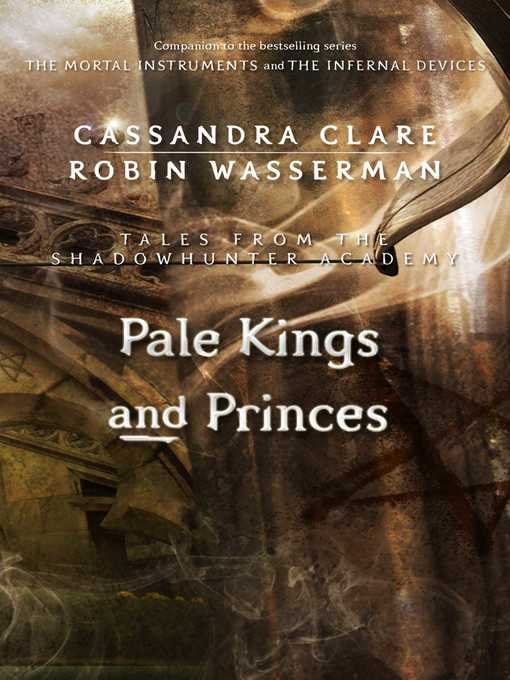 Title details for Pale Kings and Princes by Cassandra Clare - Wait list