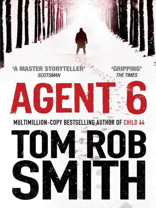 Title details for Agent 6 by Tom Rob Smith - Available