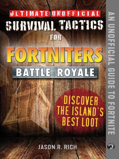 Cover image for book: Ultimate Unofficial Survival Tactics for Fortniters