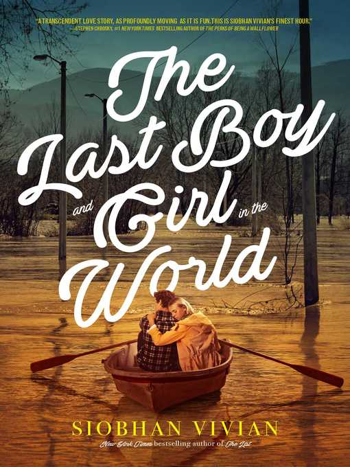 Title details for The Last Boy and Girl in the World by Siobhan Vivian - Wait list