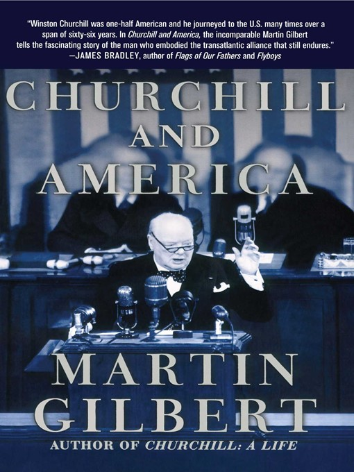 Title details for Churchill and America by Martin Gilbert - Wait list