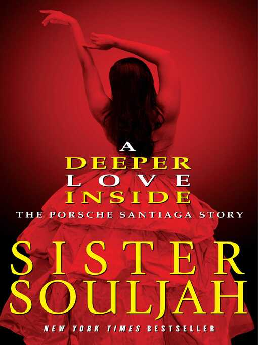 Title details for A Deeper Love Inside by Sister Souljah - Wait list
