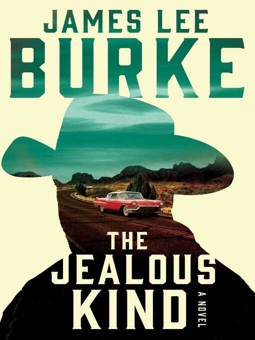 Title details for The Jealous Kind by James Lee Burke - Wait list