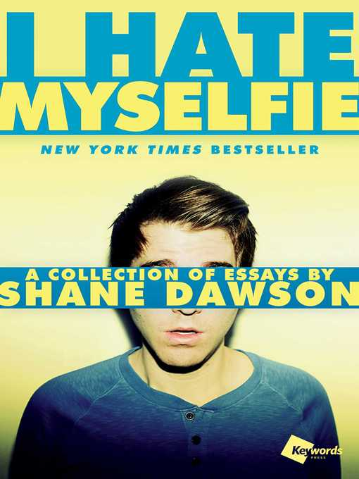 Title details for I Hate Myselfie by Shane Dawson - Wait list