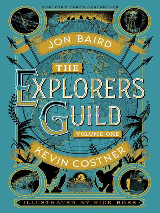 Title details for The Explorers Guild by Kevin Costner - Wait list