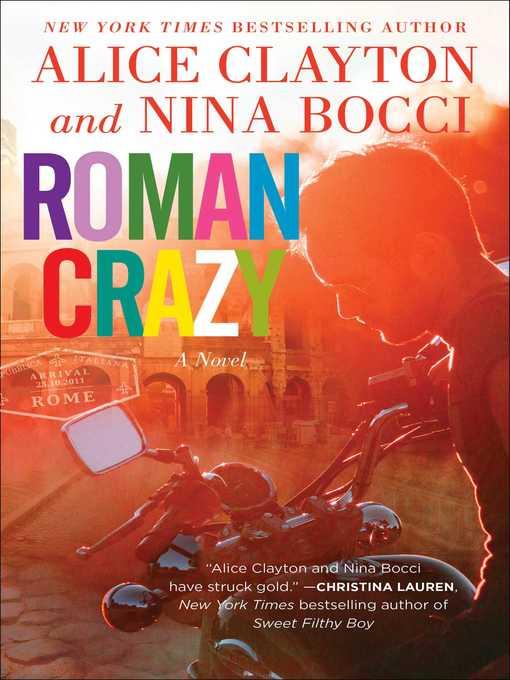 Title details for Roman Crazy by Alice Clayton - Wait list