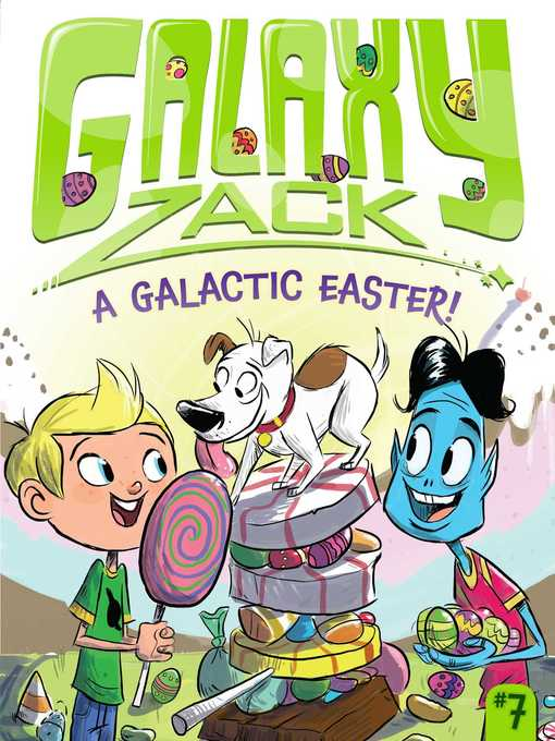Title details for A Galactic Easter! by Ray O'Ryan - Wait list