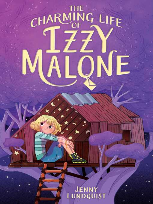 Title details for The Charming Life of Izzy Malone by Jenny Lundquist - Available