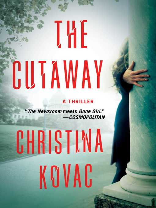 Title details for The Cutaway by Christina Kovac - Wait list
