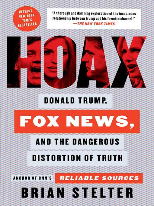 Hoax Donald Trump, Fox news and the dangerous distortion of truth