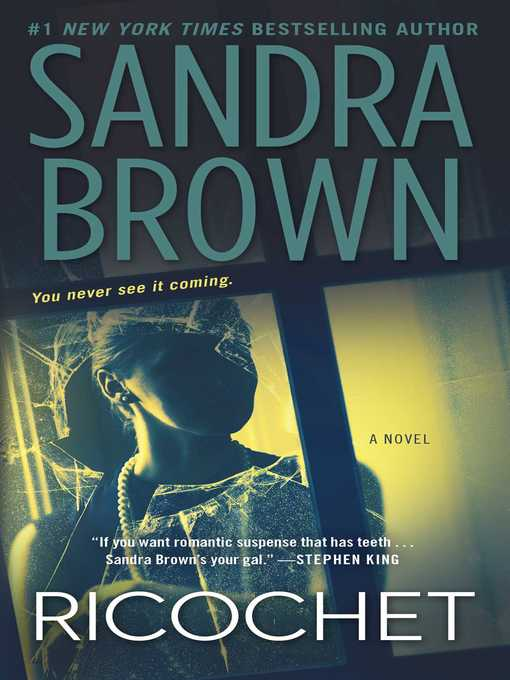 Title details for Ricochet by Sandra Brown - Available