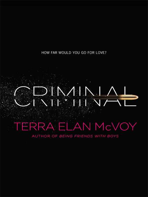 Title details for Criminal by Terra Elan McVoy - Wait list