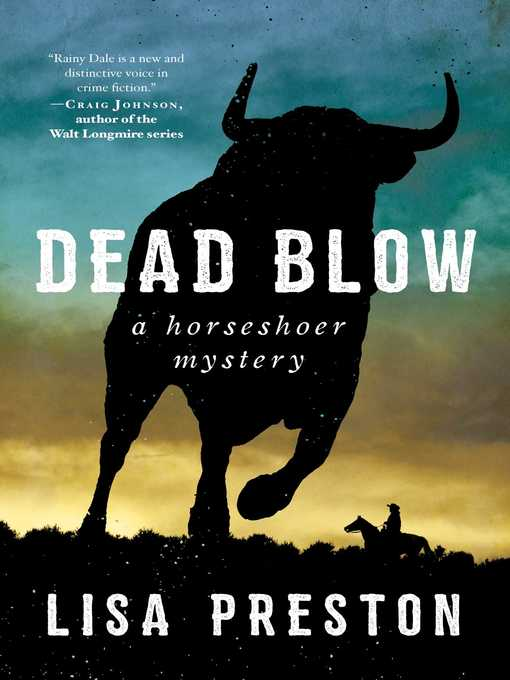 Title details for Dead Blow by Lisa Preston - Available