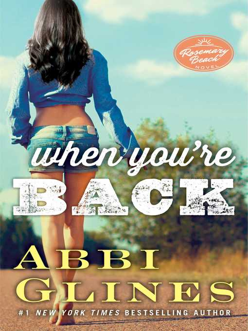 Title details for When You're Back by Abbi Glines - Available