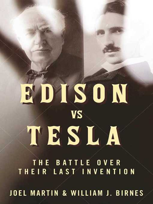 Title details for Edison vs. Tesla by Joel Martin - Available