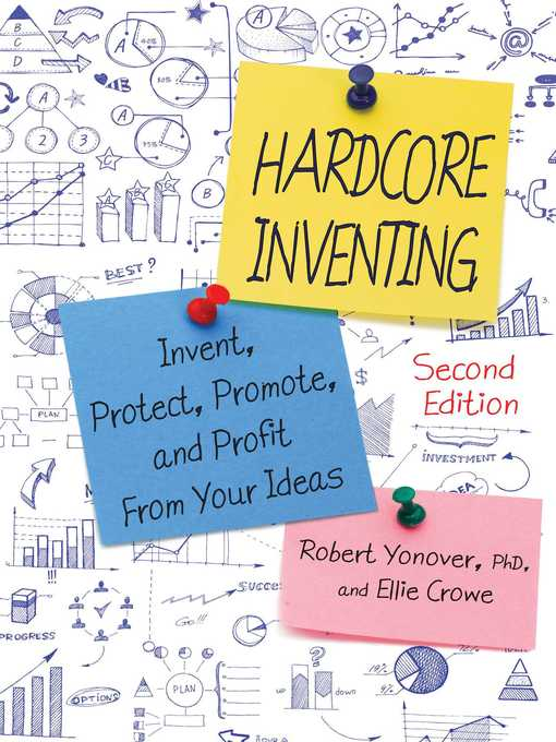 Title details for Hardcore Inventing by Robert Yonover - Available