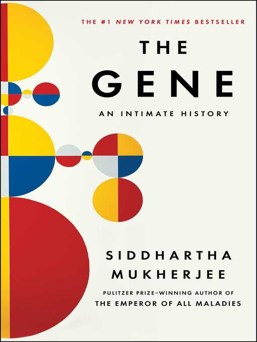 Title details for The Gene by Siddhartha Mukherjee - Wait list