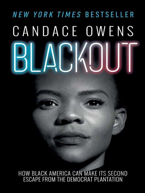 Title details for Blackout by Candace Owens - Wait list