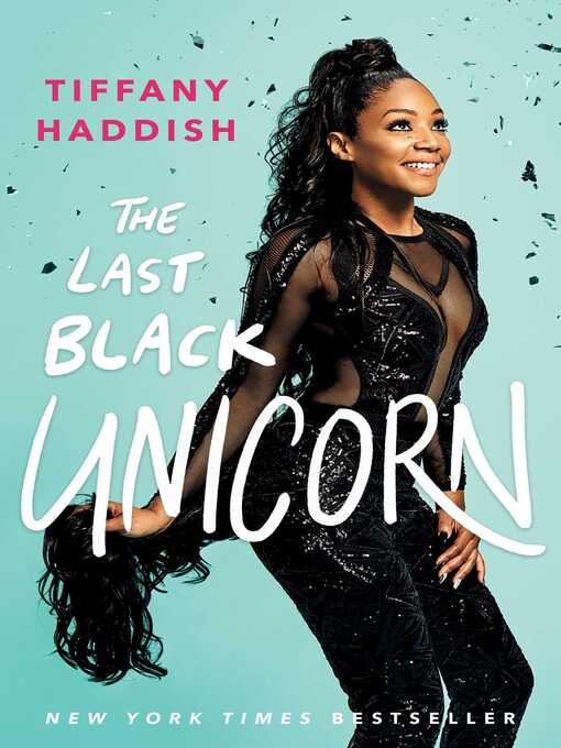 Title details for The Last Black Unicorn by Tiffany Haddish