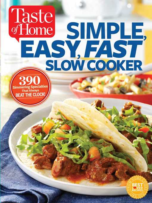 Title details for Taste of Home Simple, Easy, Fast Slow Cooker by Editors at Taste of Home - Wait list