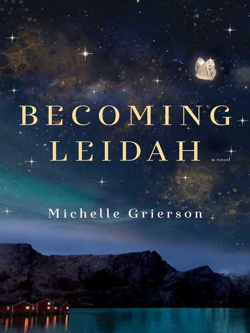 Title details for Becoming Leidah by Michelle Grierson - Available