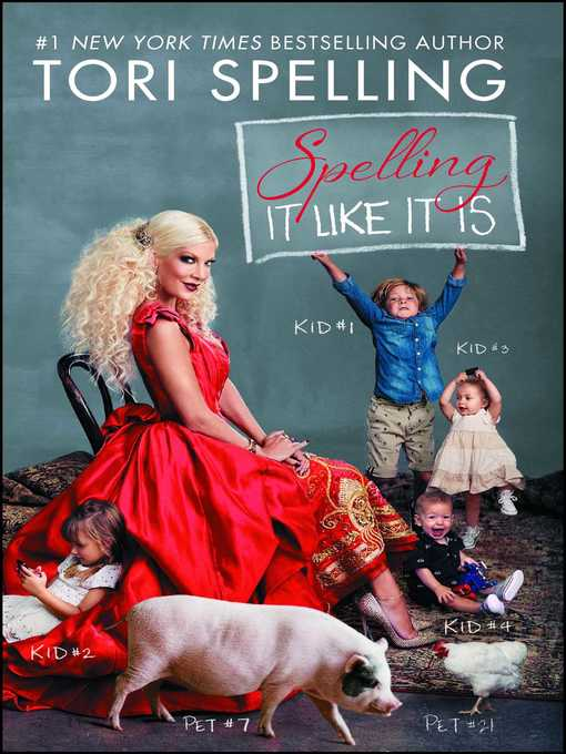 Title details for Spelling It Like It Is by Tori Spelling - Wait list