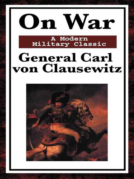 Title details for On War by General Carl Von Clausewitz - Available