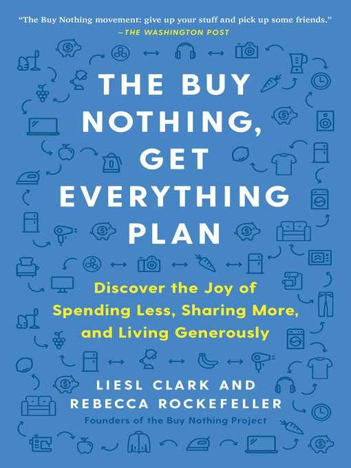 Cover Image for The Buy Nothing Get Everything Plan by Liesl Clark