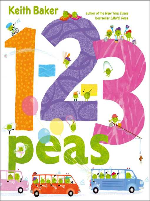 Title details for 1-2-3 Peas by Keith Baker - Wait list