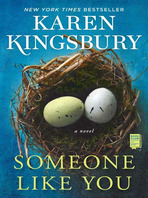 Title details for Someone Like You by Karen Kingsbury - Available
