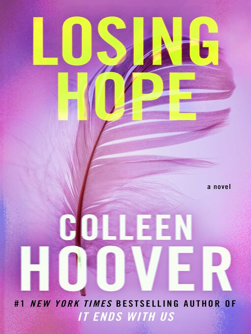 Title details for Losing Hope by Colleen Hoover - Wait list