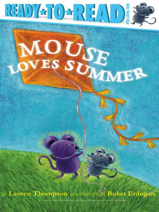 Title details for Mouse Loves Summer by Lauren Thompson - Available