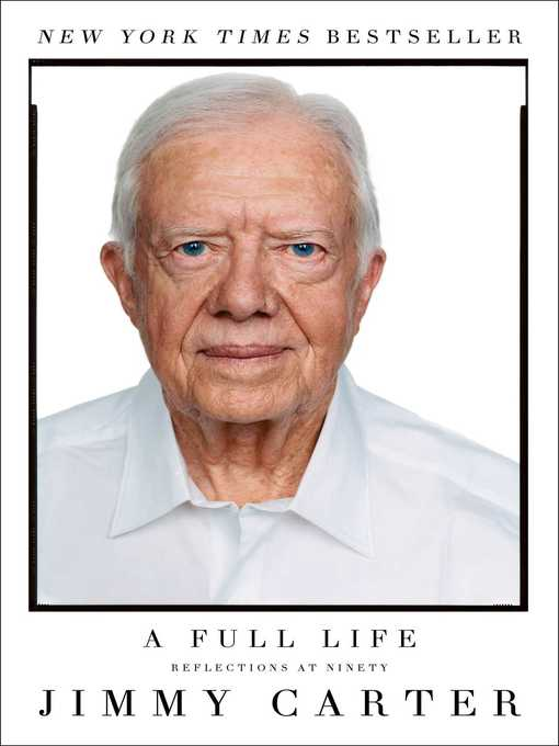 Title details for A Full Life by Jimmy Carter - Wait list