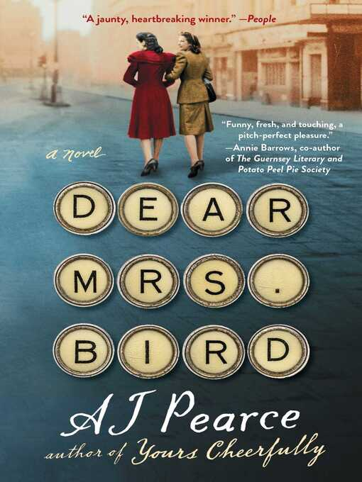 Title details for Dear Mrs. Bird by AJ Pearce - Available