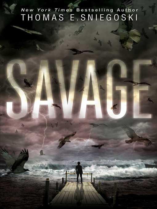 Title details for Savage by Thomas E. Sniegoski - Wait list