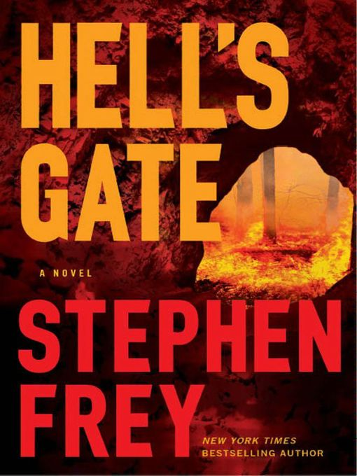 Title details for Hell's Gate by Stephen Frey - Available