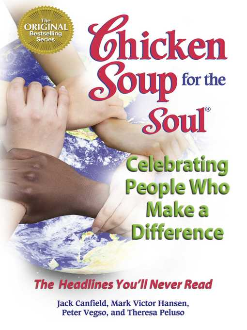 Cover of Chicken Soup for the Soul Celebrating People Who Make a Difference