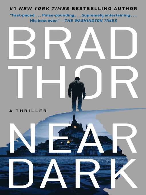 Title details for Near Dark by Brad Thor - Wait list