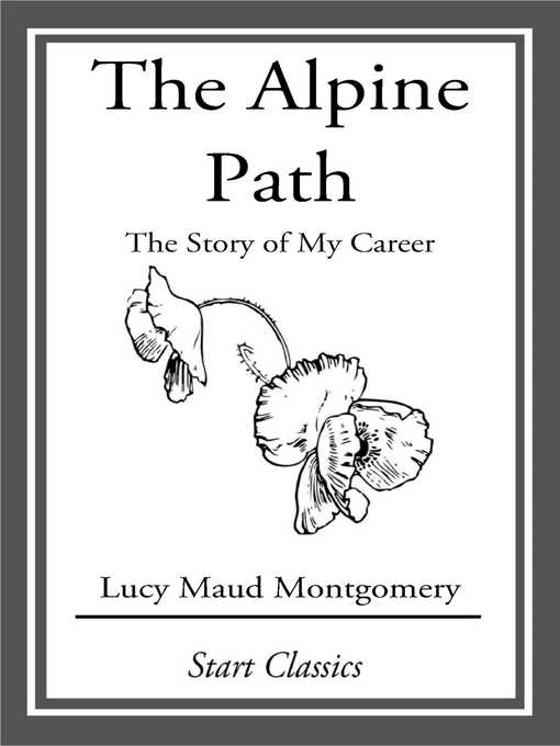 Title details for The Alpine Path by Lucy Maud Montgomery - Wait list