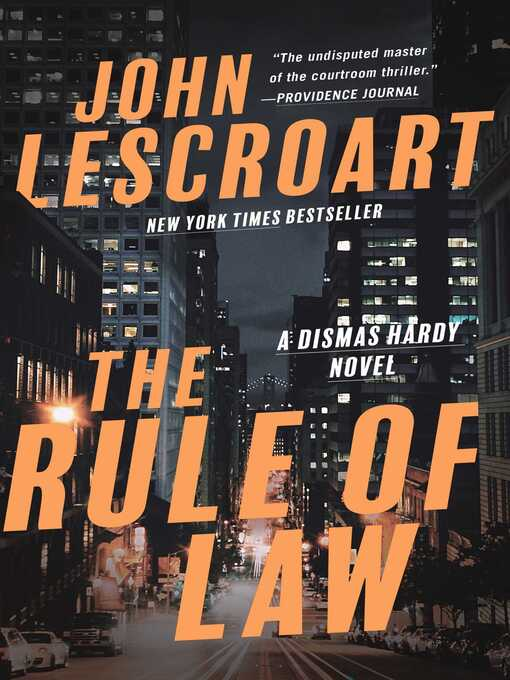 Title details for The Rule of Law by John Lescroart - Available