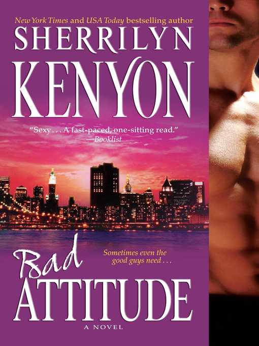 Title details for Bad Attitude by Sherrilyn Kenyon - Available