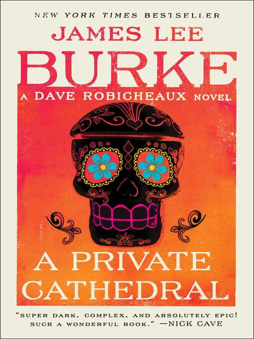 Title details for A Private Cathedral by James Lee Burke - Available